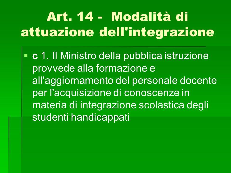 Art. 14 - Modalità di attuazione dell integrazione