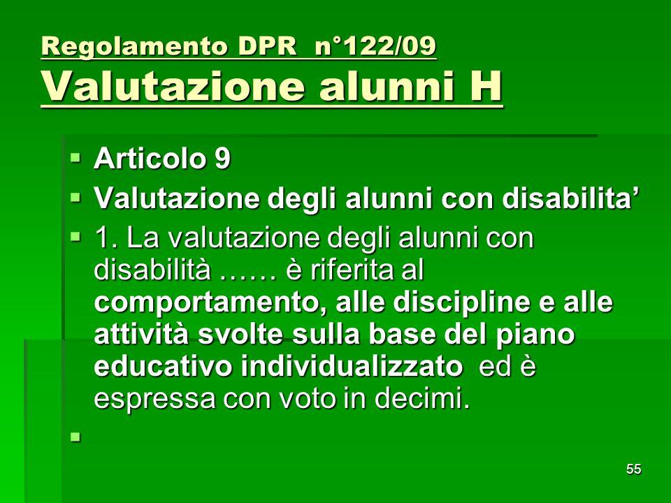 Regolamento DPR n°122/09 Valutazione alunni H