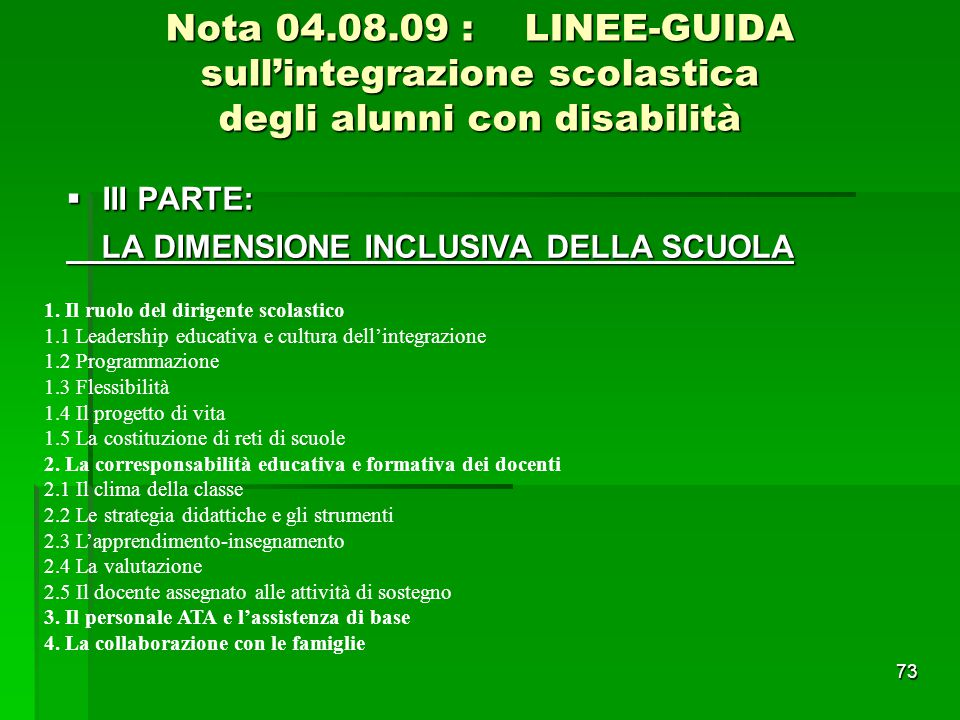 Nota 04.08.09 : LINEE-GUIDA sull'integrazione scolastica degli alunni con disabilità