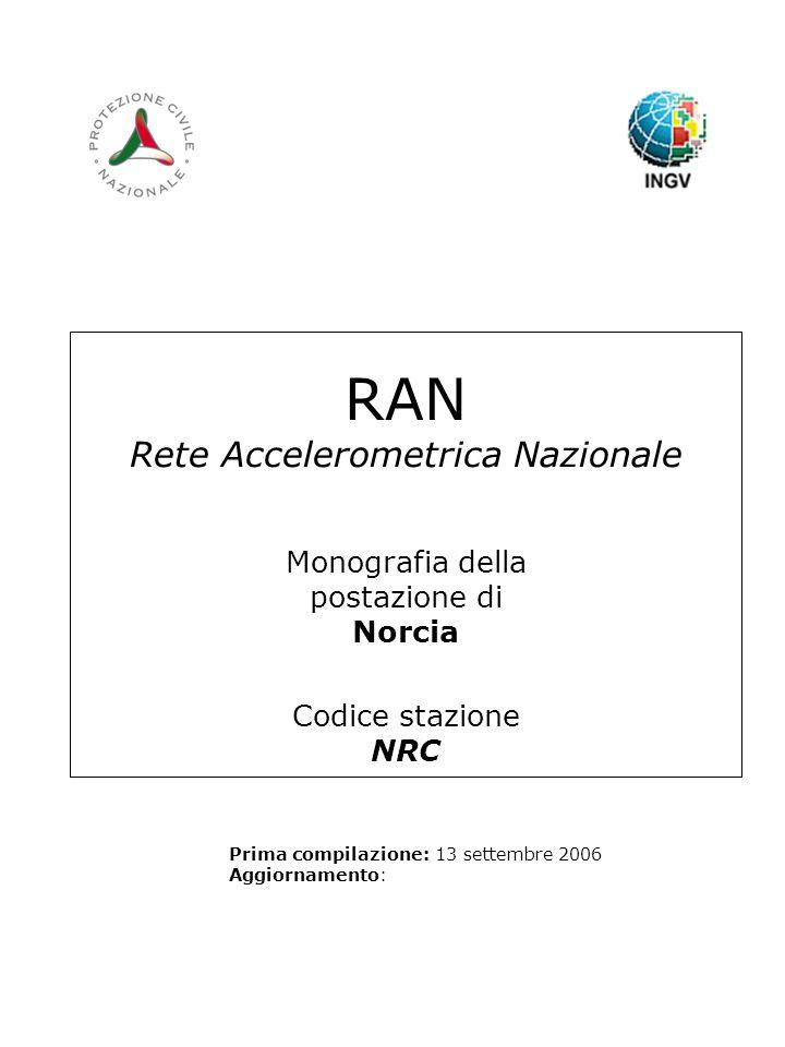 RAN Rete Accelerometrica Nazionale Monografia della postazione di Norcia Codice stazione NRC
