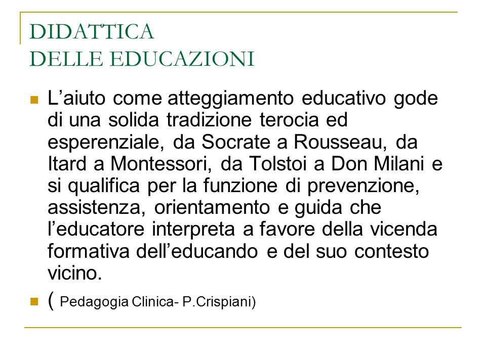 DIDATTICA DELLE EDUCAZIONI