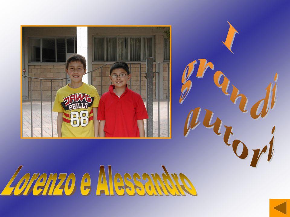 I grandi autori Lorenzo e Alessandro