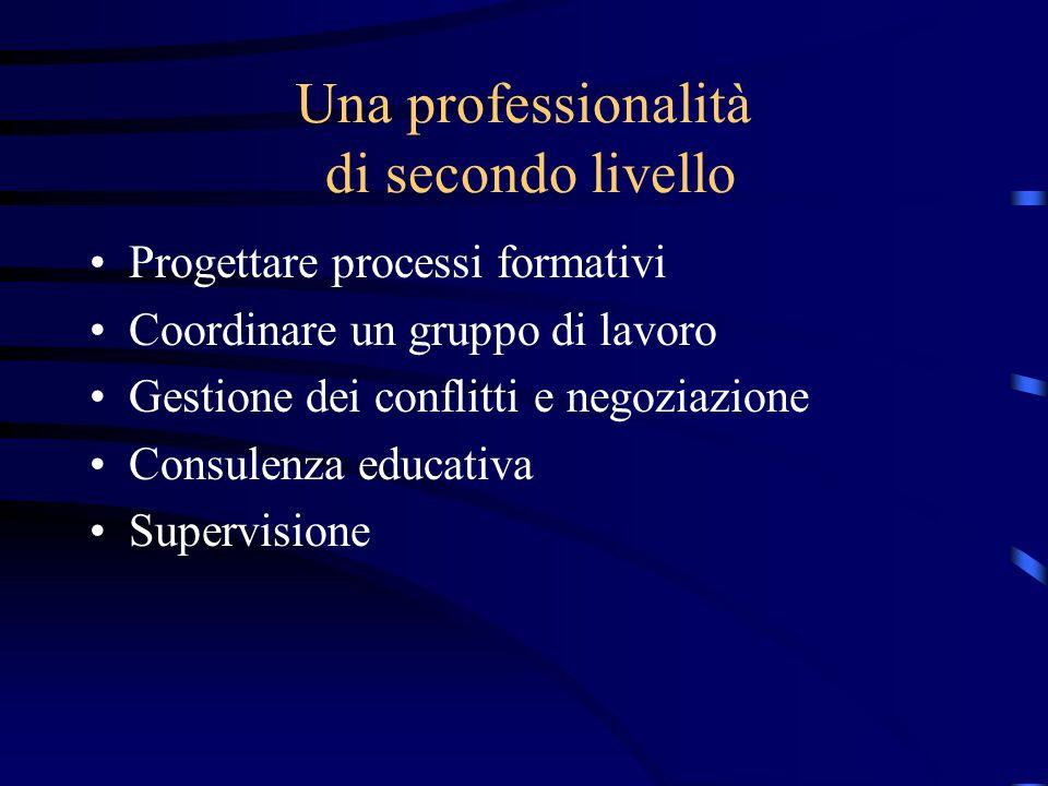 Una professionalità di secondo livello