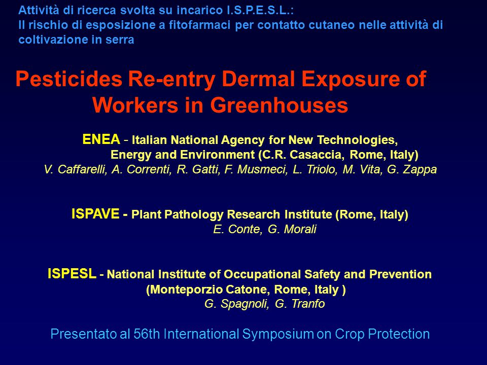 Pesticides Re-entry Dermal Exposure of Workers in Greenhouses