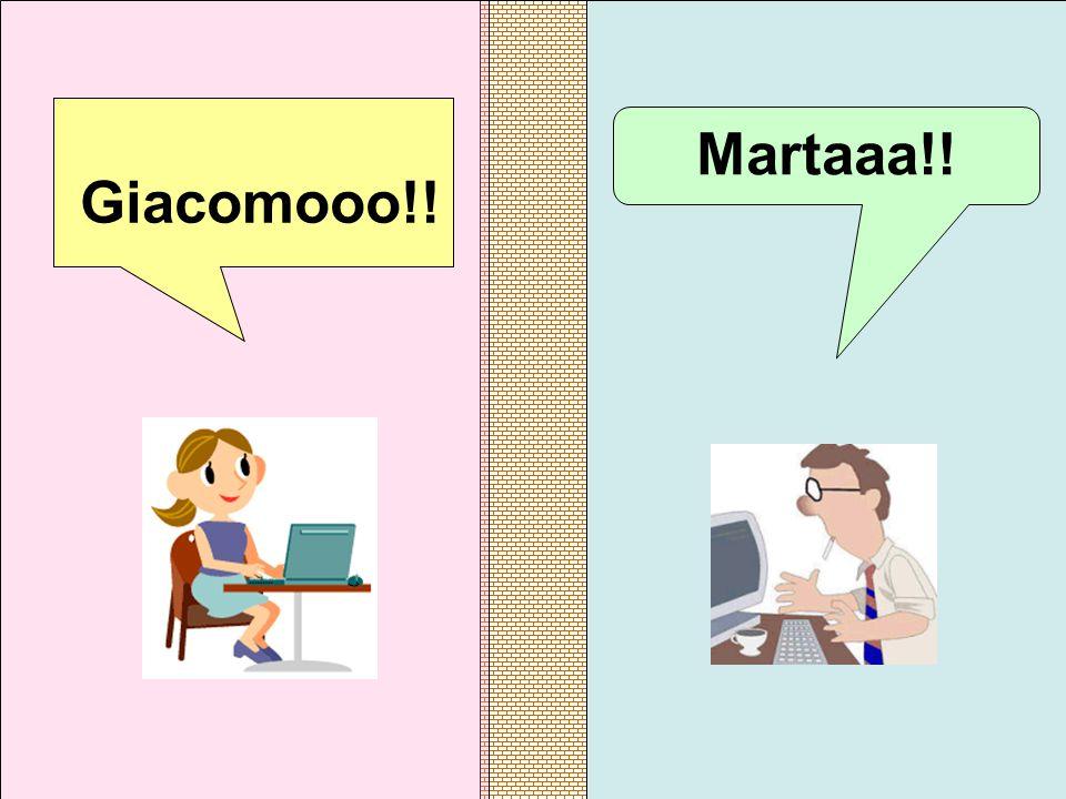 Giacomooo!! Martaaa!!