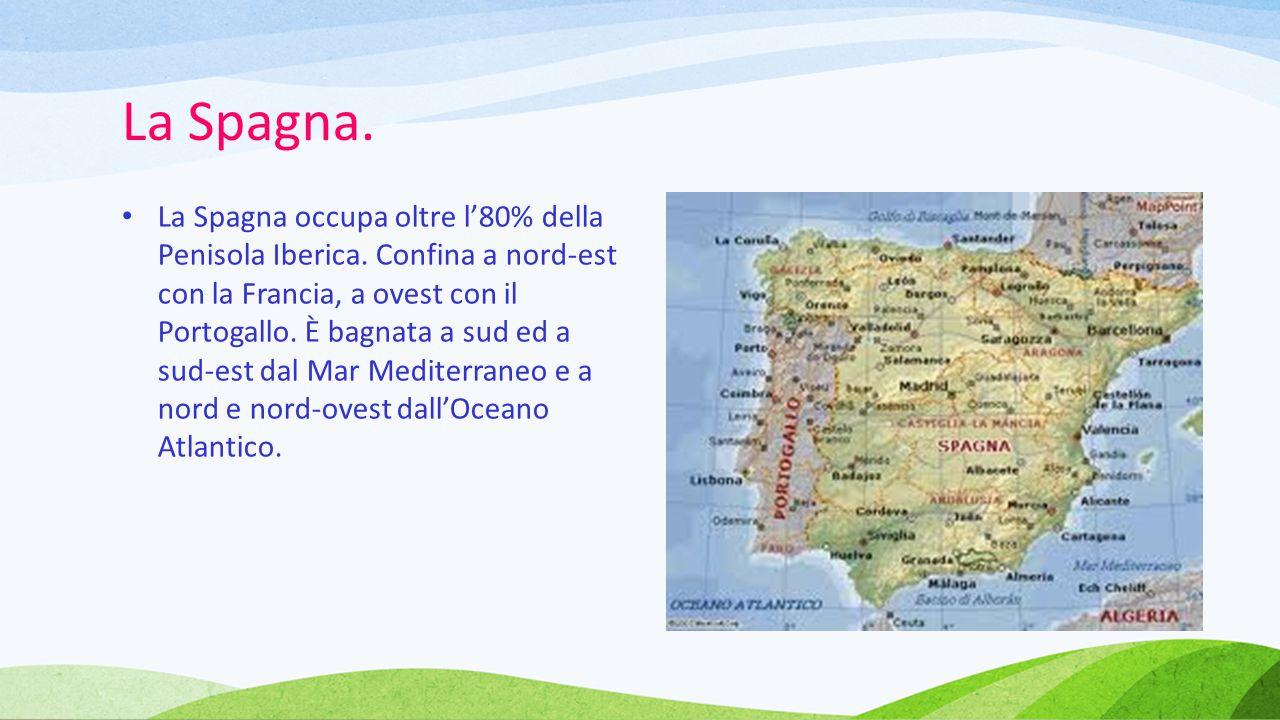 La Spagna.