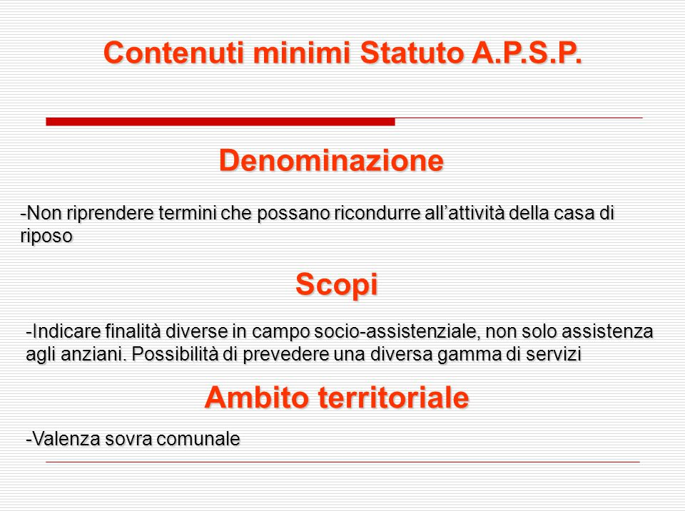Contenuti minimi Statuto A.P.S.P.