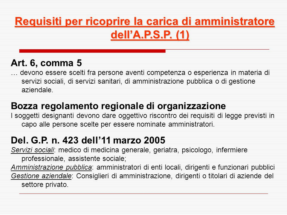 Requisiti per ricoprire la carica di amministratore dell'A.P.S.P. (1)