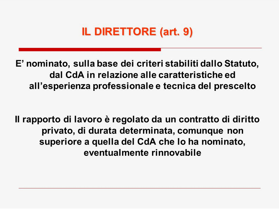IL DIRETTORE (art. 9)
