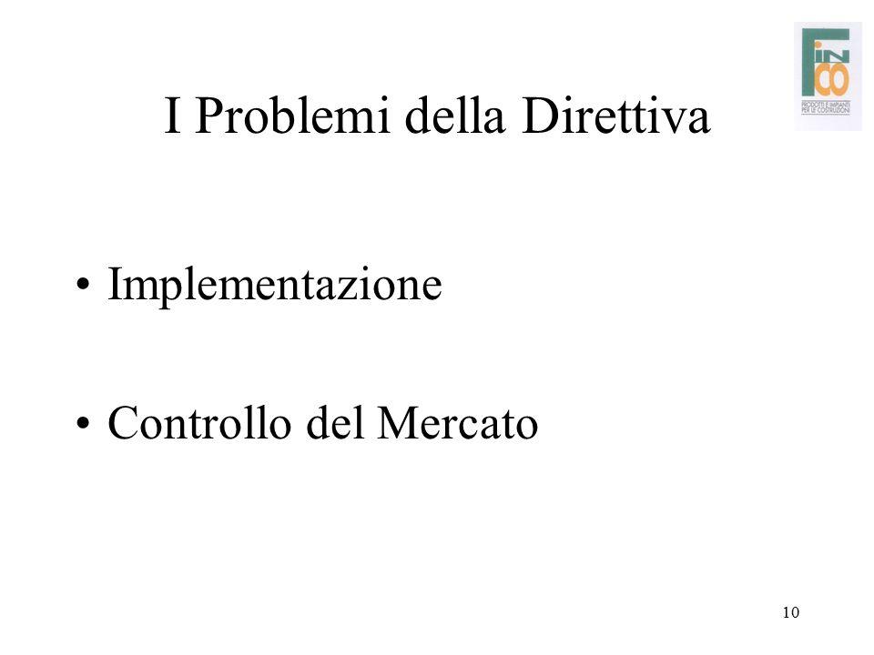 I Problemi della Direttiva