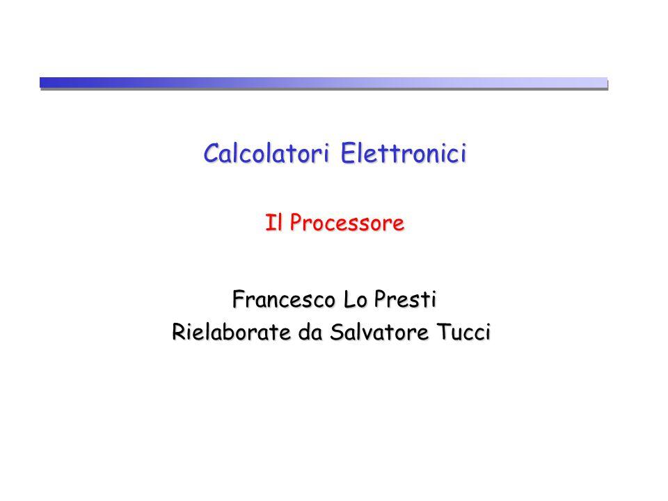 Calcolatori Elettronici Il Processore