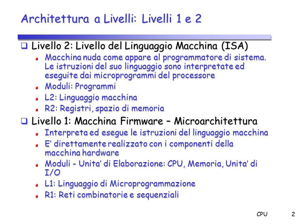 Architettura a Livelli: Livelli 1 e 2