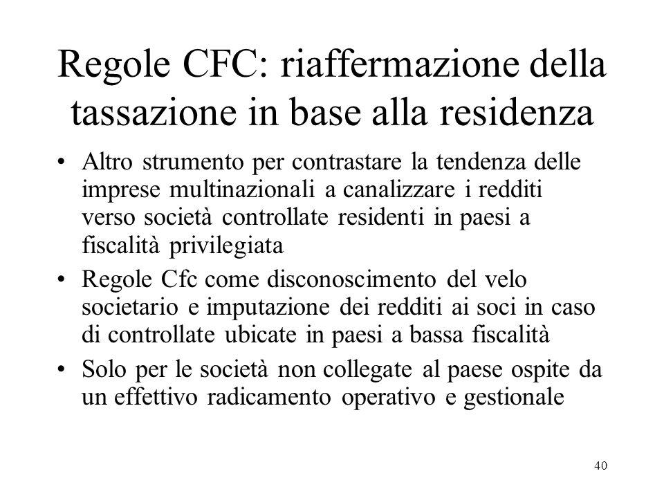 Regole CFC: riaffermazione della tassazione in base alla residenza