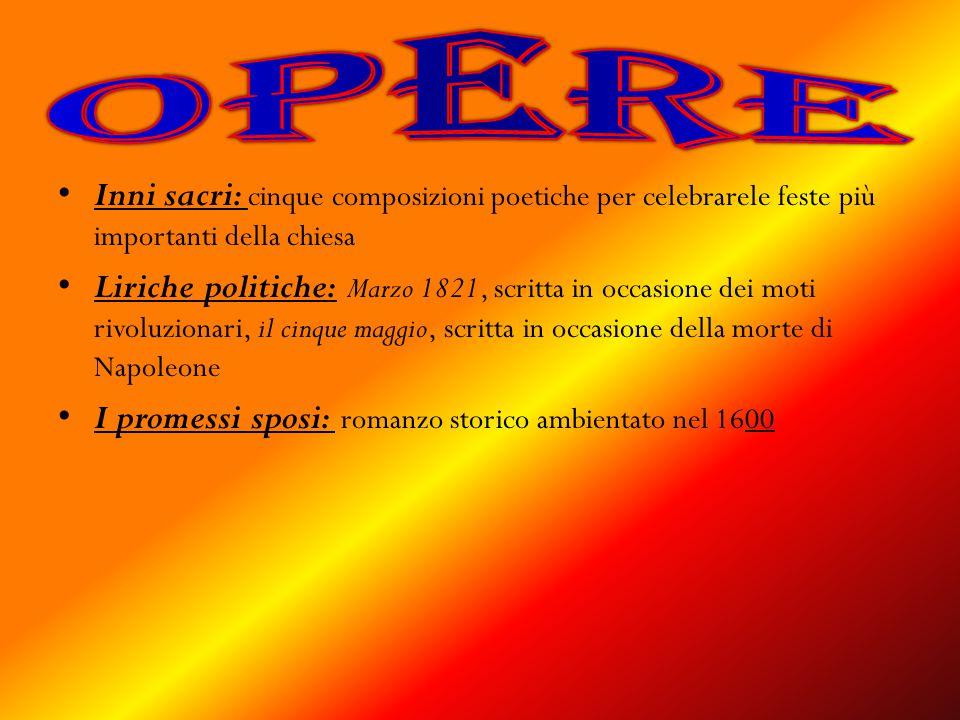 opere Inni sacri: cinque composizioni poetiche per celebrarele feste più importanti della chiesa.
