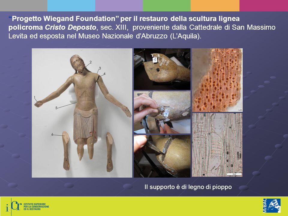 Progetto Wiegand Foundation per il restauro della scultura lignea policroma Cristo Deposto, sec. XIII, proveniente dalla Cattedrale di San Massimo Levita ed esposta nel Museo Nazionale d'Abruzzo (L'Aquila).