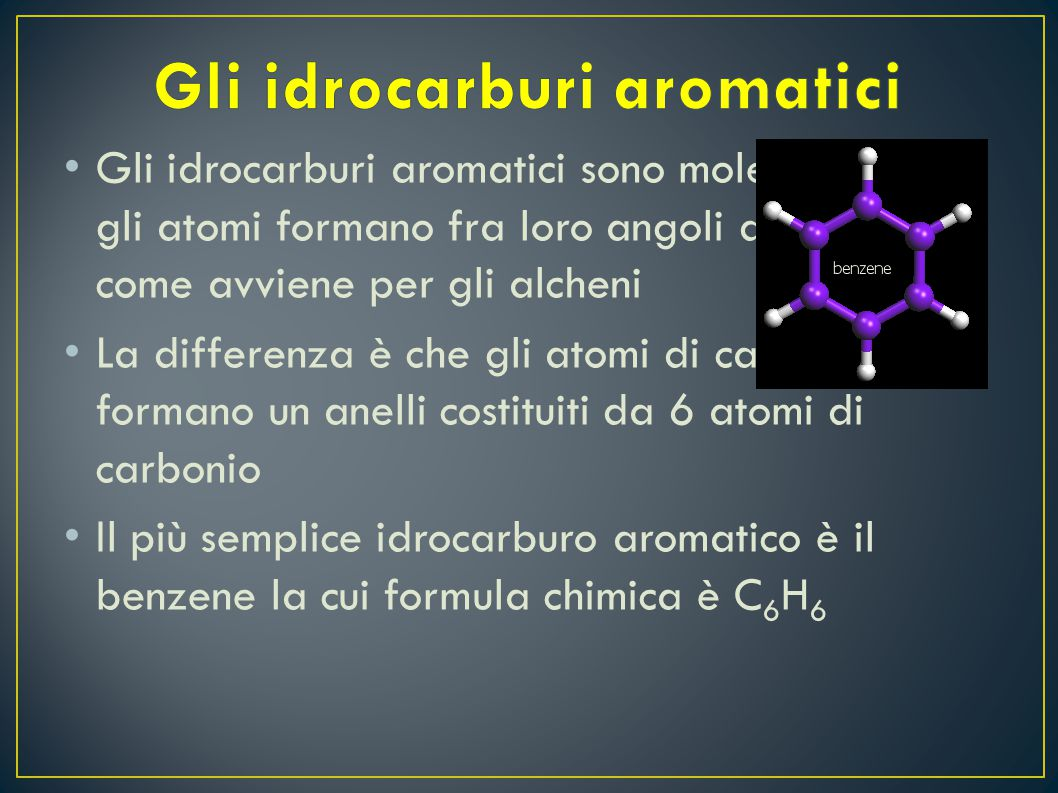 Gli idrocarburi aromatici