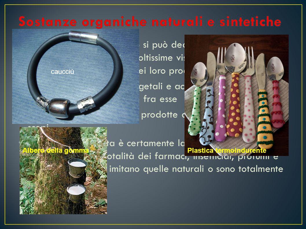Sostanze organiche naturali e sintetiche
