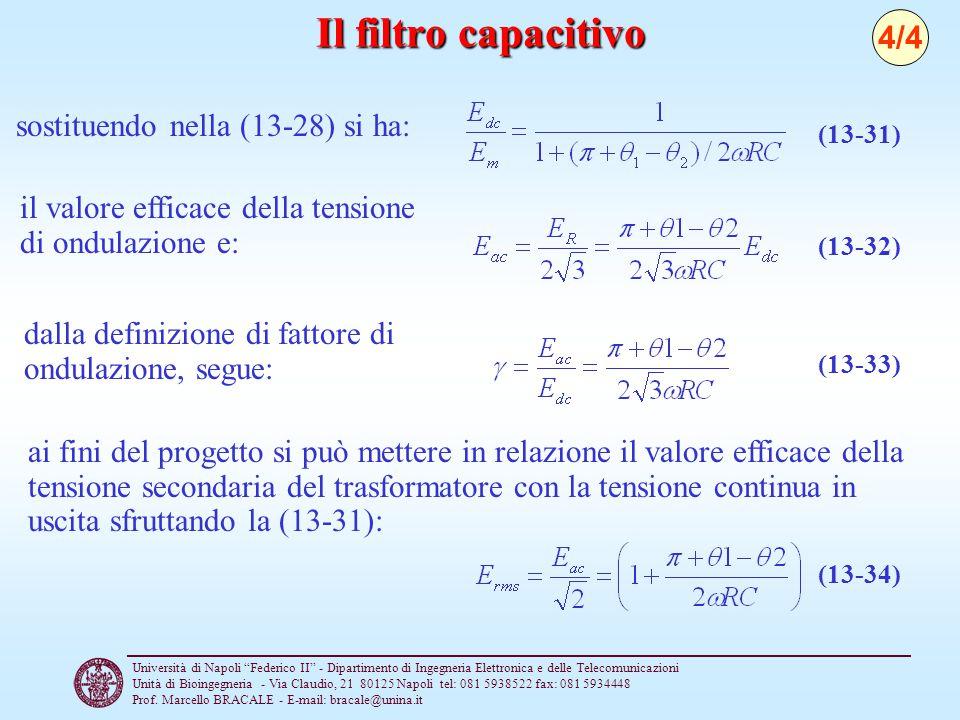 Il filtro capacitivo 4/4 sostituendo nella (13-28) si ha: