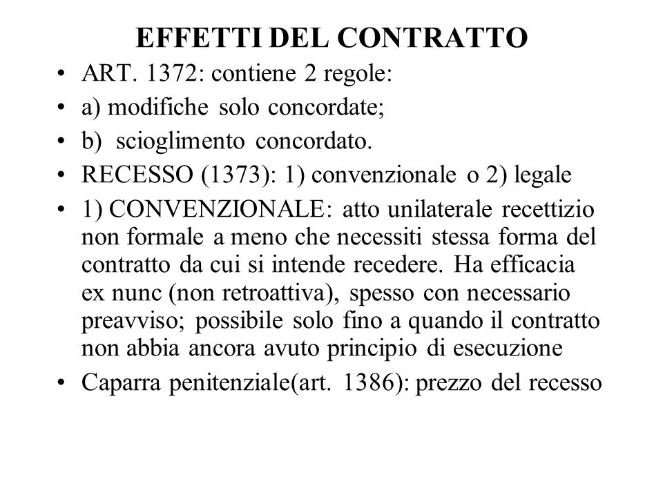 EFFETTI DEL CONTRATTO ART. 1372: contiene 2 regole: