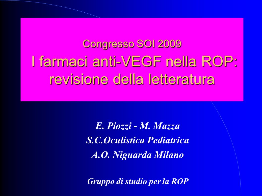 S.C.Oculistica Pediatrica Gruppo di studio per la ROP