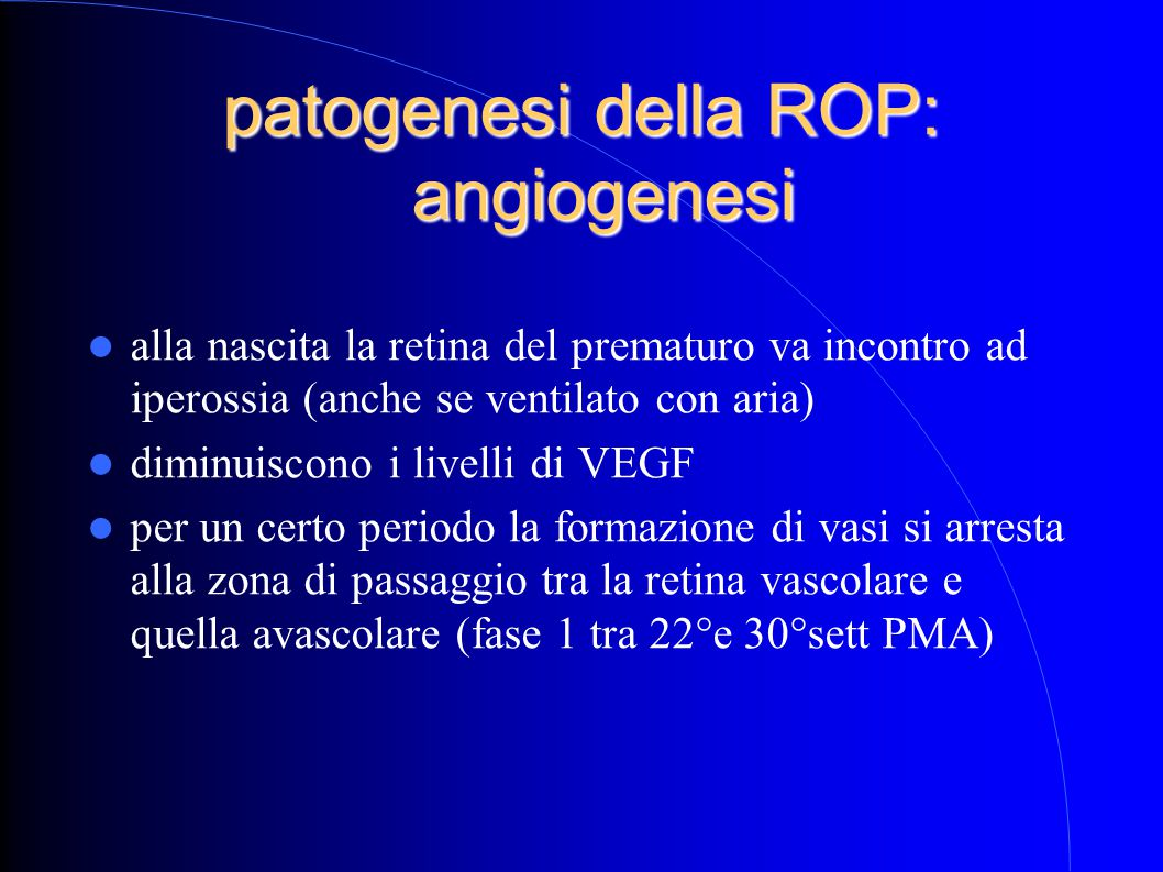 patogenesi della ROP: angiogenesi