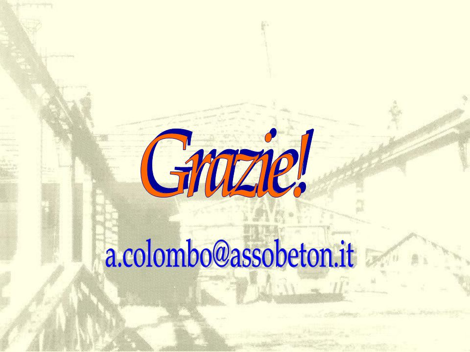 Grazie! a.colombo@assobeton.it