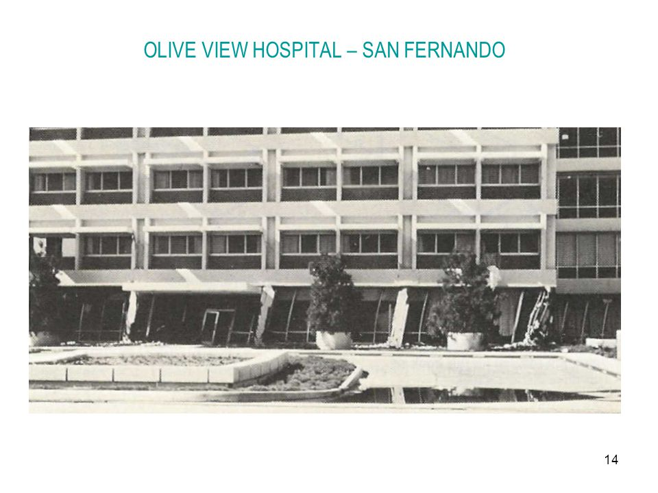 OLIVE VIEW HOSPITAL – SAN FERNANDO