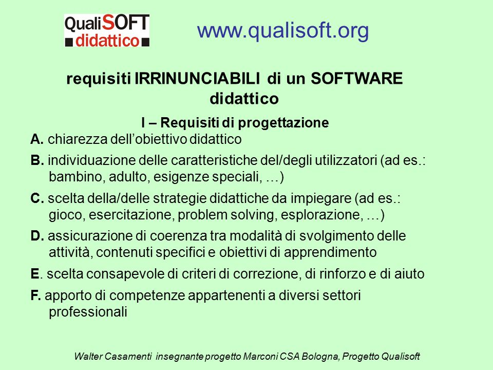 www.qualisoft.org requisiti IRRINUNCIABILI di un SOFTWARE didattico