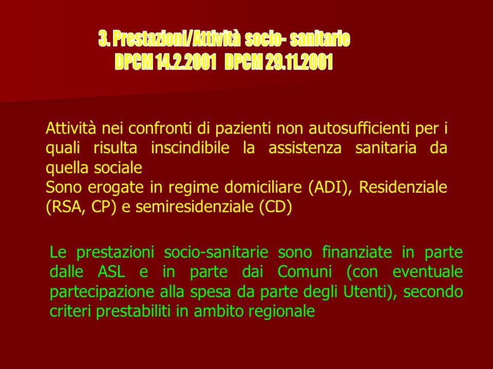 3. Prestazioni/Attività socio- sanitarie