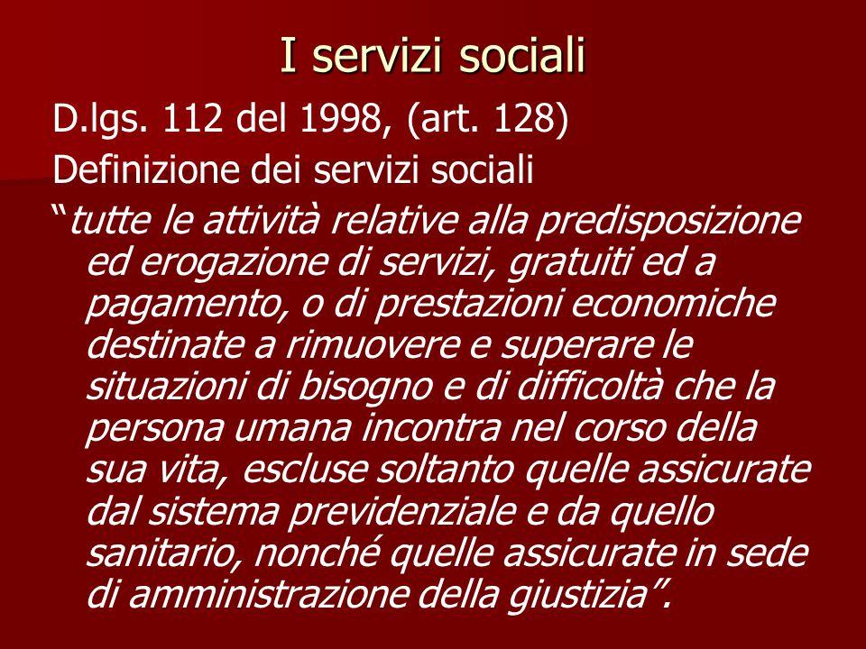 I servizi sociali D.lgs. 112 del 1998, (art. 128)