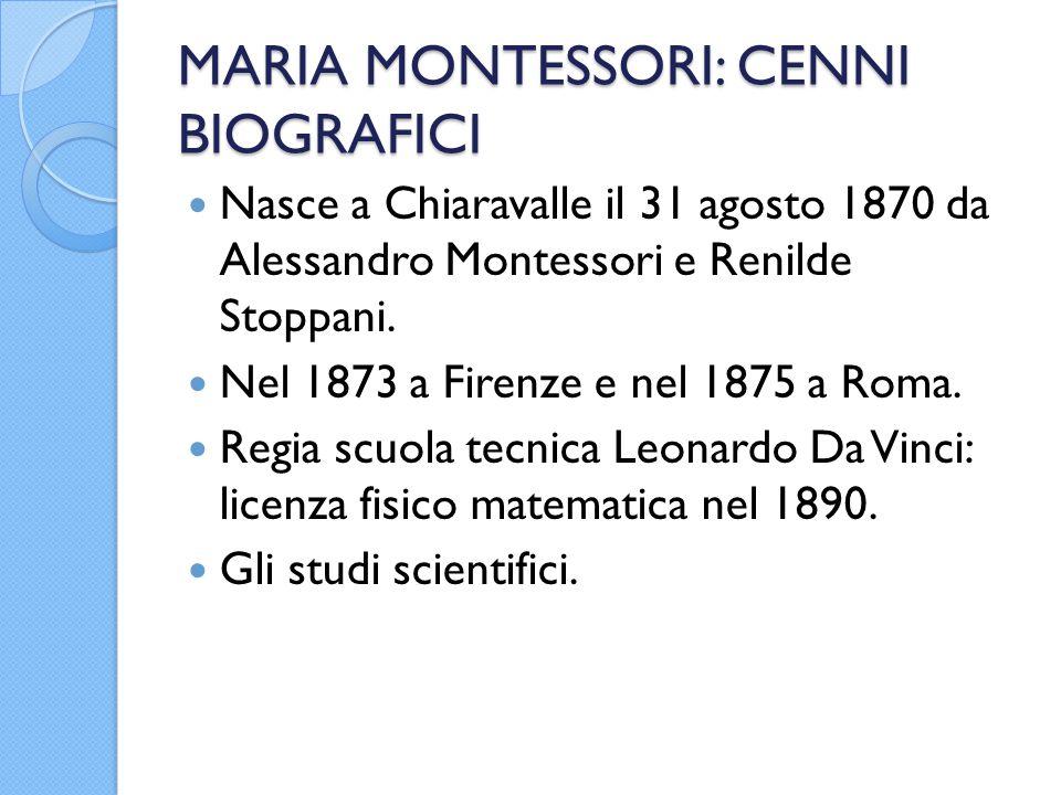MARIA MONTESSORI: CENNI BIOGRAFICI