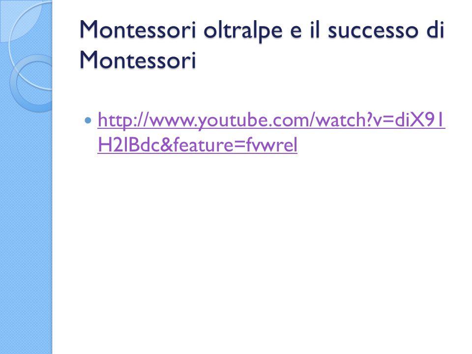 Montessori oltralpe e il successo di Montessori