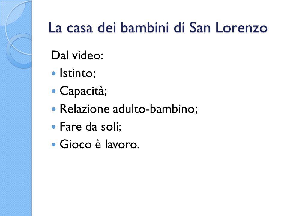 La casa dei bambini di San Lorenzo
