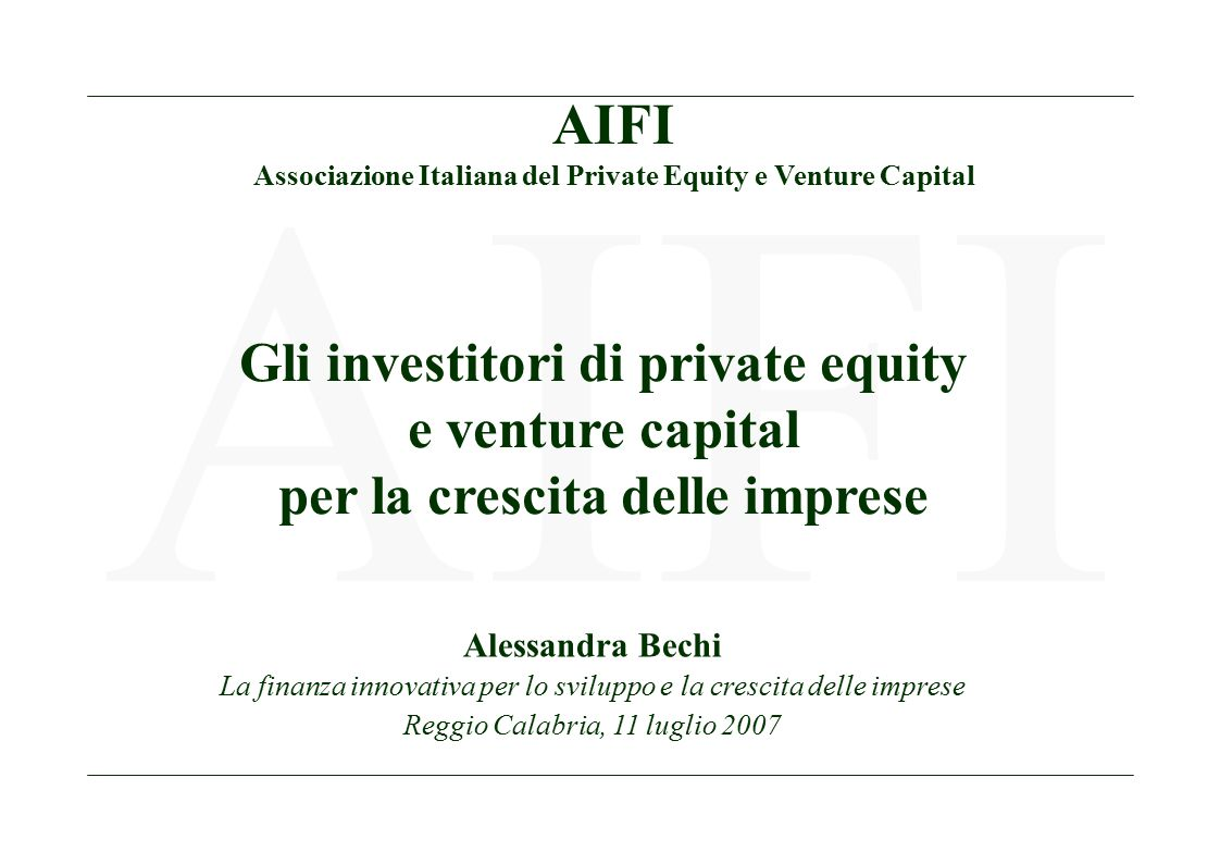 AIFI Gli investitori di private equity e venture capital