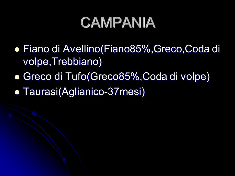 CAMPANIA Fiano di Avellino(Fiano85%,Greco,Coda di volpe,Trebbiano)