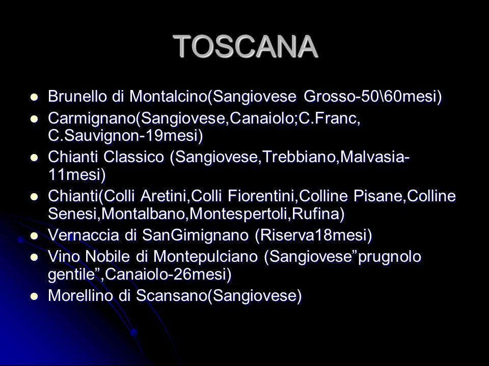 TOSCANA Brunello di Montalcino(Sangiovese Grosso-50\60mesi)
