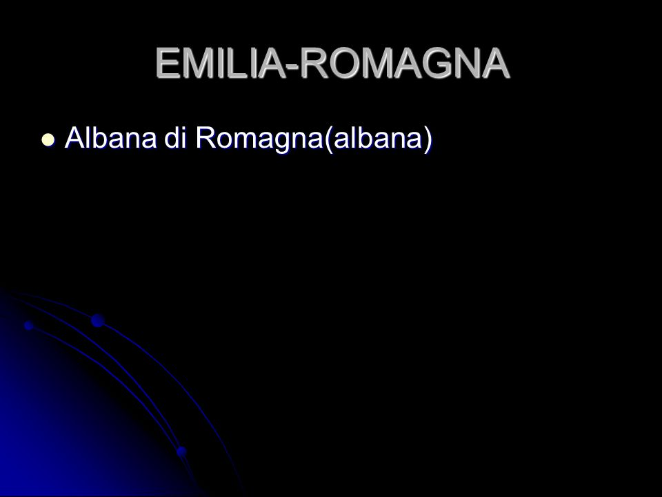 EMILIA-ROMAGNA Albana di Romagna(albana)