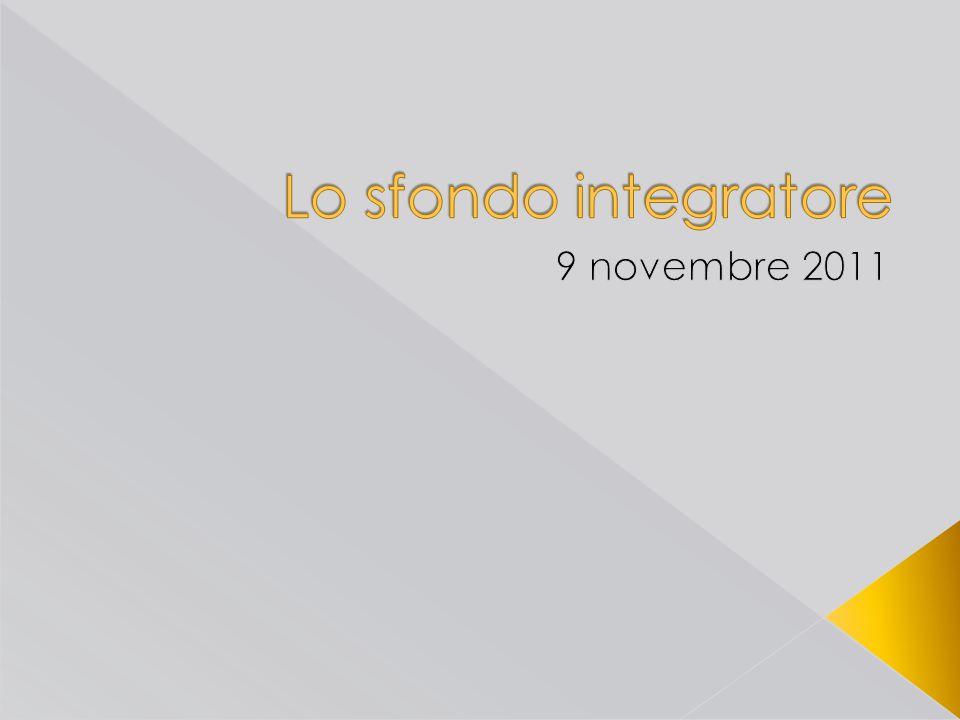 Lo sfondo integratore 9 novembre 2011