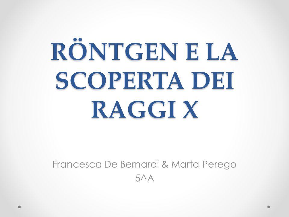 RÖNTGEN E LA SCOPERTA DEI RAGGI X