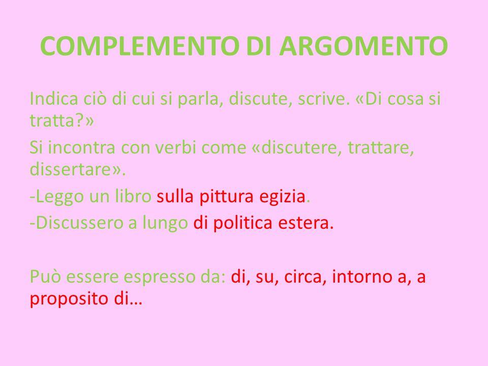 COMPLEMENTO DI ARGOMENTO