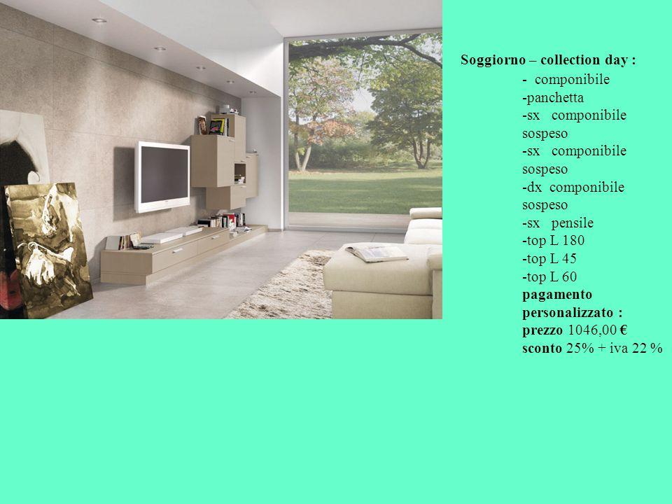 Soggiorno – collection day :