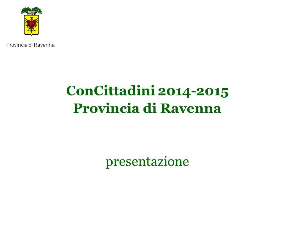 ConCittadini 2014-2015 Provincia di Ravenna presentazione