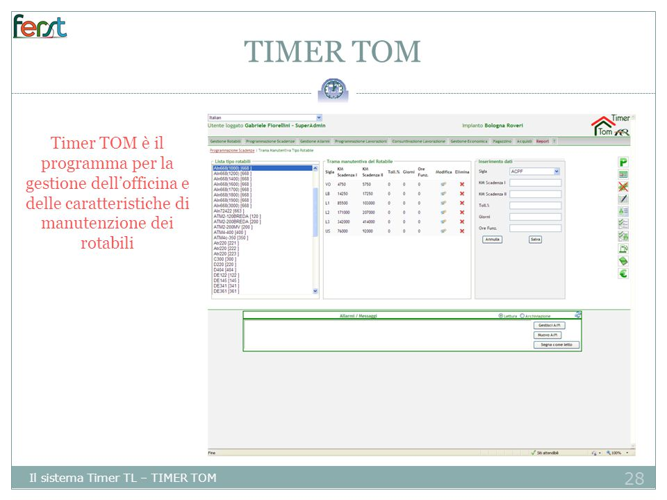 TIMER TOM Timer TOM è il programma per la gestione dell'officina e delle caratteristiche di manutenzione dei rotabili.