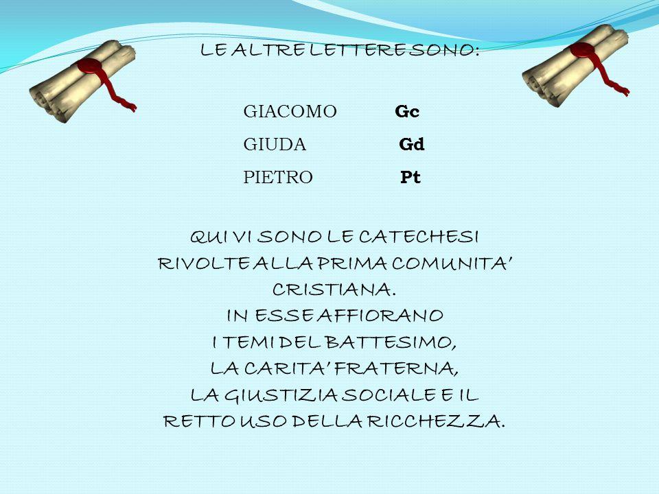 LE ALTRE LETTERE SONO: GIACOMO Gc. GIUDA Gd. PIETRO Pt.