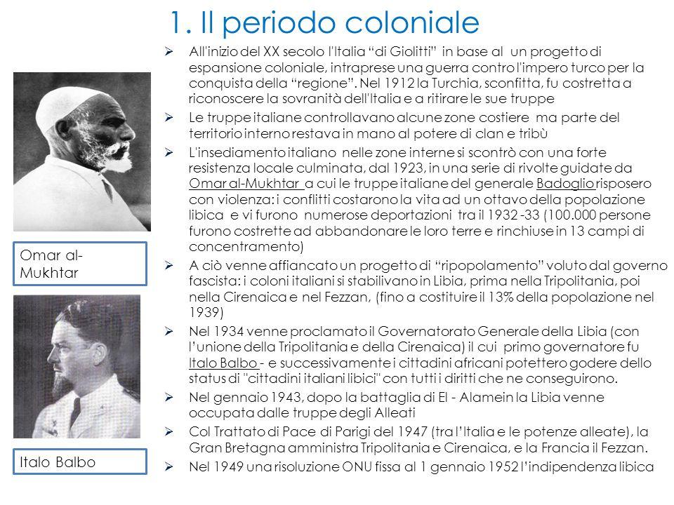 1. Il periodo coloniale Omar al-Mukhtar Italo Balbo