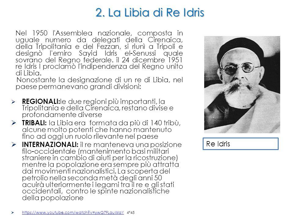 2. La Libia di Re Idris Re Idris