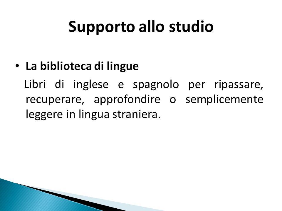 Supporto allo studio La biblioteca di lingue