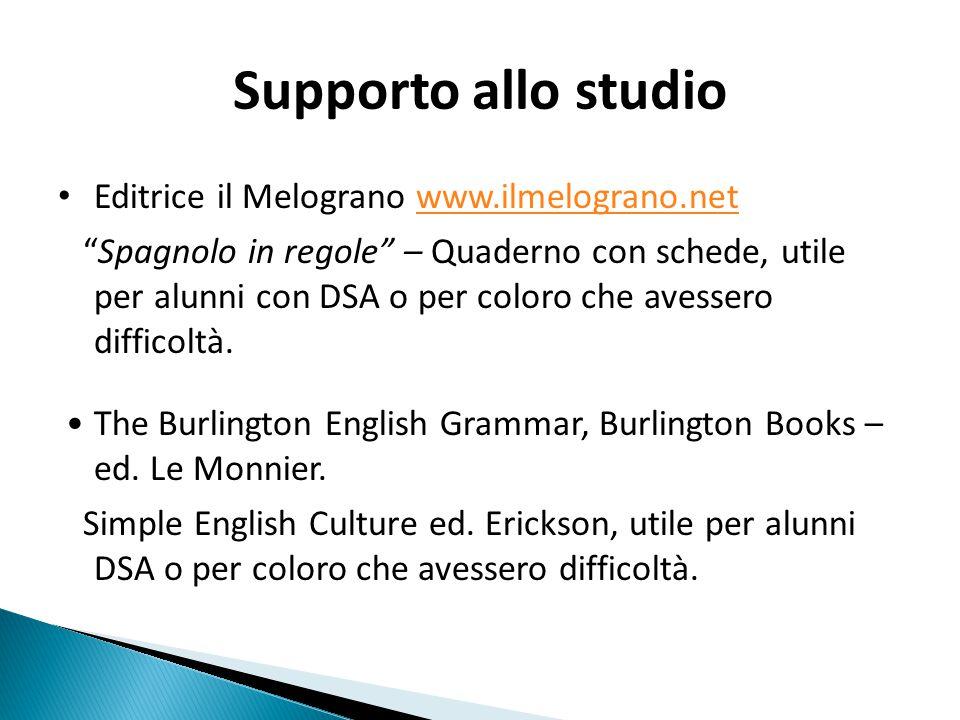 Supporto allo studio Editrice il Melograno www.ilmelograno.net