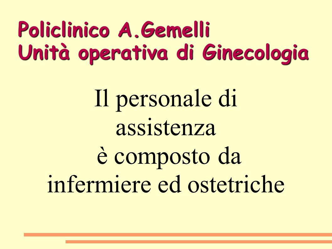 Policlinico A.Gemelli Unità operativa di Ginecologia