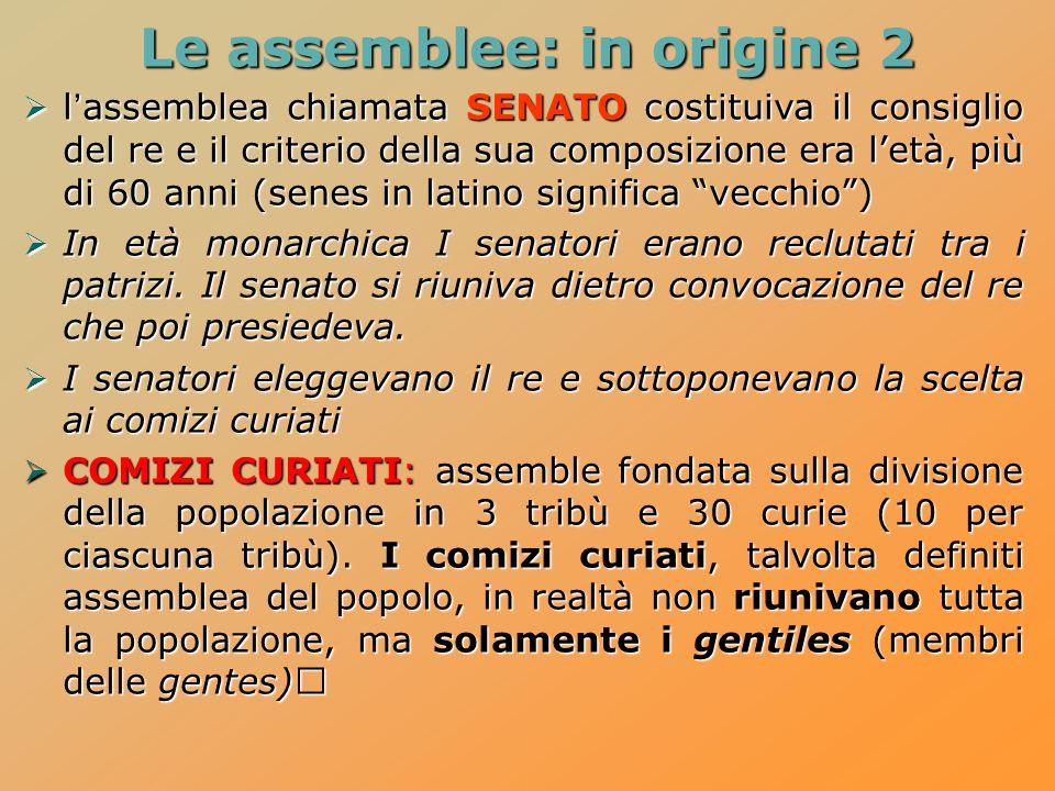 Le assemblee: in origine 2
